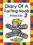 Diary Of A Farting Noob 2: Prison Life (Noob's Diary)
