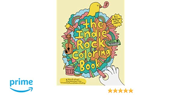 Indie Rock Coloring Book: Amazon.de: Yellow Bird Project, Andy J ...