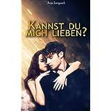 Kannst du mich lieben? (Berliner Liebeschaos 1)
