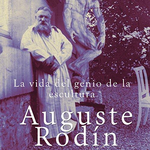 Auguste Rodín [Spanish Edition]  Audiolibri