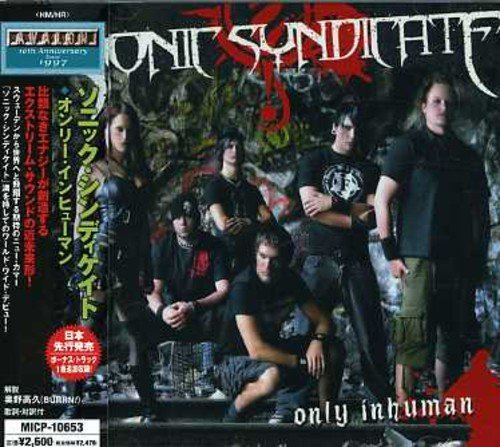 Only Inhuman by Sonic Syndicate (2007-04-25)