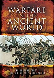 Warfare in the Ancient World by Brian Todd Carey (2013-07-19)