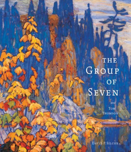 The Group of Seven and Tom Thomson by David Silcox (2011-11-06)