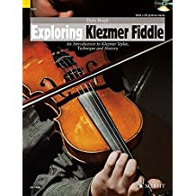 Exploring Klezmer Fiddle: An Introduction to Klezmer Styles, Technique and History