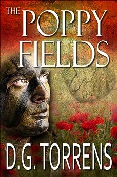 THE POPPY FIELDS BOOK #1 (The Poppy Fields Trilogy) (English Edition) par [Torrens, D.G.]