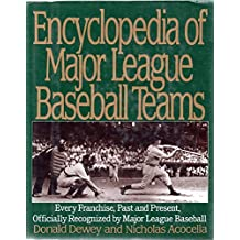 Encyclopedia of Major League Baseball Teams by Donald Dewey (1993-10-01)