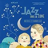 Jazz sous la Lune - Berceuses et standards jazz