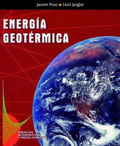 Energía geotérmica por Luis Jutglar Banyeras