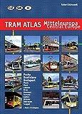 Tram Atlas Mitteleuropa / Central Europe: Tschechien, Slowakei, Ungarn / Czech Republic, Slovakia, Hungary