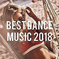 Best Dance Music 2018, Vol. 6 (Mixed by Gerti Prenjasi)