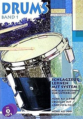 Drums. Schlagzeug lernen mit System!: Drums, m. je 2 CD-Audio,