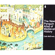 The New Penguin Atlas of Medieval History (Hist Atlas)