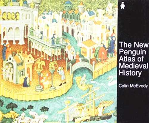 The New Penguin Atlas of Medieval History (Hist Atlas)