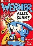 Werner - alles klar? - Brösel