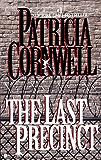 The Last Precinct: Scarpetta (Book 11) (The Scarpetta Series)