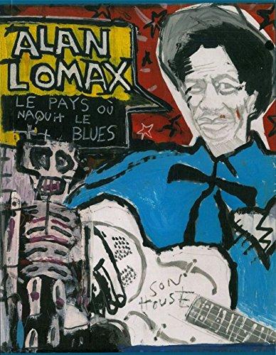 Le pays où naquit le blues (1CD audio) par Alan Lomax