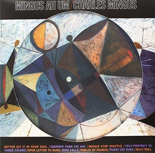 Mingus Ah Um [Picture Disc] [Vinilo]