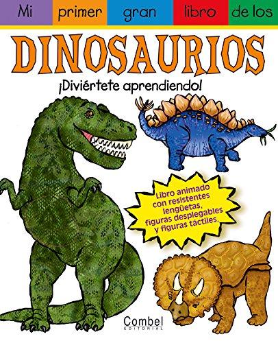 Mi primer gran libro de los dinosaurios por James Diaz