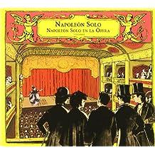 Napoleón Sólo en la Ópera