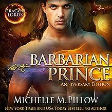 Barbarian Prince: Dragon Lords, Book 1 (Anniversary Edition)