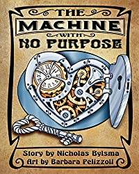 The Machine With No Purpose