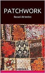 Patchwork: Recueil de textes (French Edition)