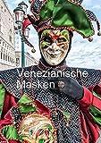 Karnevals Masken aus Venedig (Posterbuch DIN A3 hoch): Faszinierende Bilder vom Karneval in Venedig (Posterbuch, 14 Seiten ) (CALVENDO Orte)