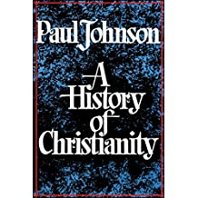 History of Christianity (English Edition)