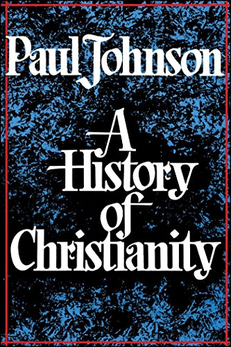 History of Christianity por Paul Johnson