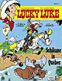 Lucky Luke 77: Schikane in Quebec
