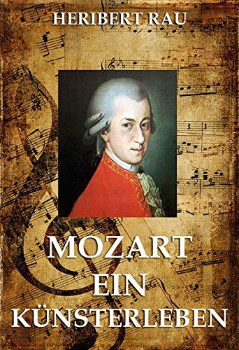 Mozart - Ein Künstlerleben