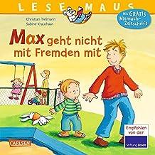 LESEMAUS 4: Max geht nicht mit Fremden mit