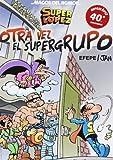 Magos Del Humor. ¡Otra Vez El Supergrupo! - Número 156 (MAGOS DEL HUMOR OTRO)