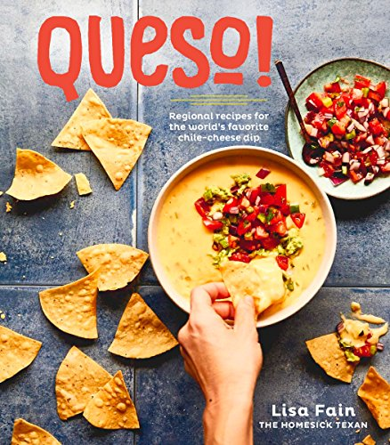 queso-regional-recipes-for-the-worlds-favorite-chile-cheese-dip