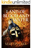 Land of Blood and Water (The Long War for England Book 1)
