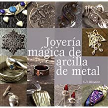 Joyería mágica de arcilla de metal (Ilustrados / Estilos de vida)