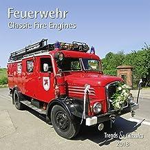 Feuerwehr Classic Fire Engines 2018 - Broschürenkalender - Wandkalender - mit herausnehmbarem Poster - Format 30 x 30 cm