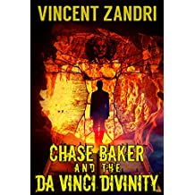 Chase Baker and the Da Vinci Divinity (A Chase Baker Thriller Series Book 6) (English Edition)