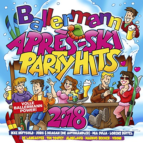Ballermann Après Ski Party Hits 2018 [Explicit]