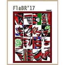 """FlaBR'17: """"Uma franca decepção"""" (Coleção """"Campanha do Flamengo no Brasileirão 2017"""" Livro 39) (Portuguese Edition)"""