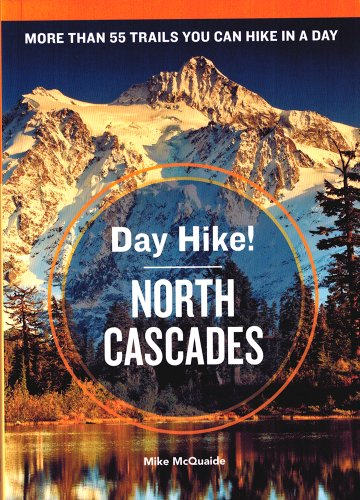 Day Hike! North Cascades
