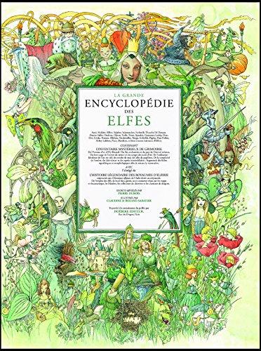 La Grande Encyclopédie des elfes par Roland et Claudine Sabatier