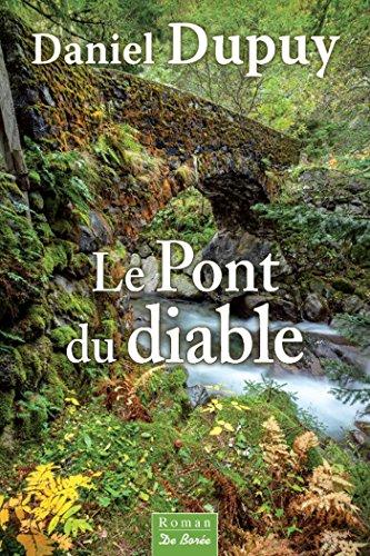 Le Pont du diable (roman) par Daniel Dupuy