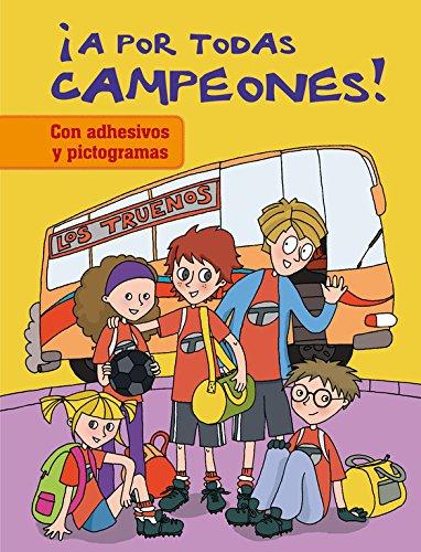 ¡A por todas campeones! (LOS TRUENOS) por Isabel Martí Castro