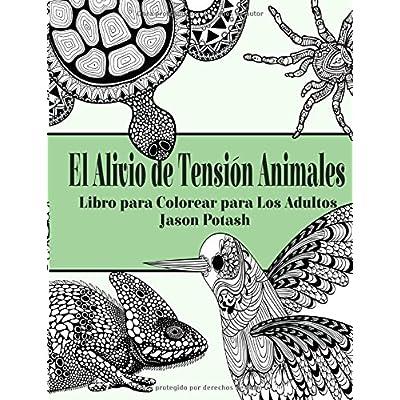El Alivio De Tension Animales Libro Para Colorear Para Los Adultos