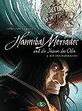 Hannibal Meriadec und die Tr?nen des Odin #1: Der Orden der Asche