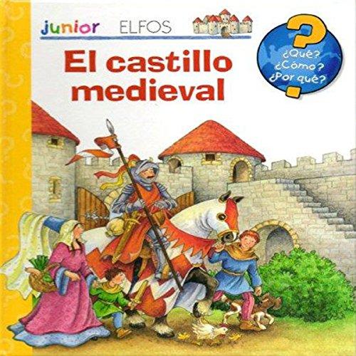 Castillo Medieval (¿Qué? Junior) por Aa.Vv.