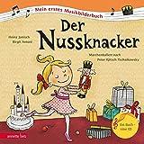 Der Nussknacker: Mein erstes Musikbilderbuch mit CD