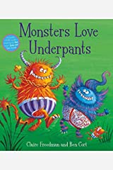 Monsters Love Underpants Paperback