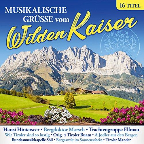 Musikalische Grüße Vom Wilden Kaiser